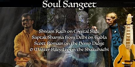 Soul Sangeet/ Concert tickets