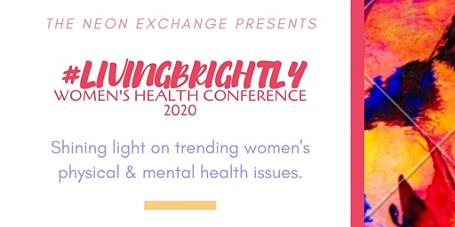 #LivingBrightly: Women's Health Conference 2020