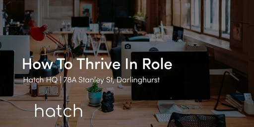 How To Thrive In Role