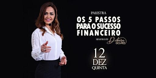 OS 5 PASSOS DO SUCESSO FINANCEIRO