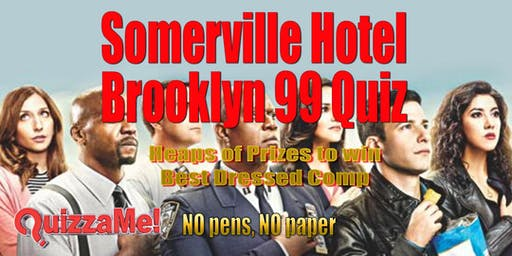 Somerville Hotel Brooklyn 99 Trivia