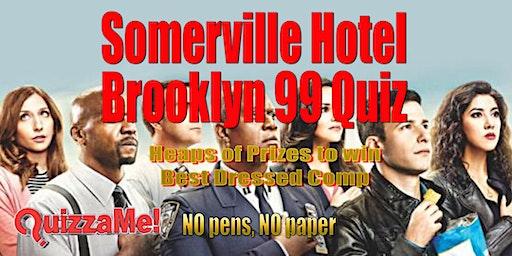 Somerville Hotel Brooklyn 99 Trivia