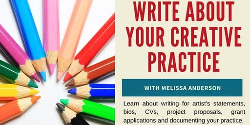 Grow Your Arts Development Workshop - Write about your Creative Practice