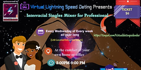 Wednesdays Virtual Speed Dating: Interracial  Singles Virtual Mixer tickets