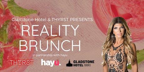THYRST Reality Brunch w/Teresa Giudice at The Gladstone Hotel tickets