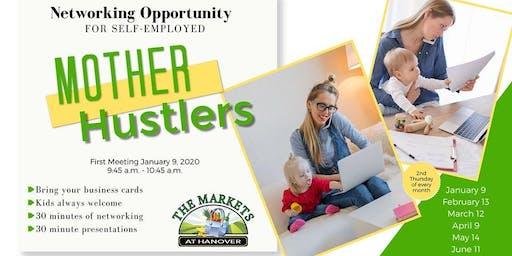 Mother Hustlers