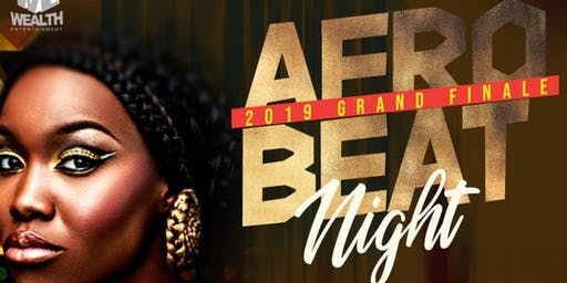 AFROBEAT NIGHT {Afrobeats, DanceHall, Soca, Konpa, HipHop}