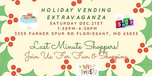 Holiday Vending Extravaganza