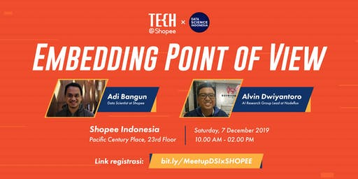 "MeetUp 13 DSIxShopee  ""Embedding Point Of View"""