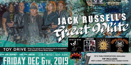 Jack Russell's-Great White  (80's HOLIDAY PARTY/TOYDRIVE) tickets