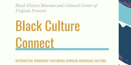 Black Culture Connect tickets