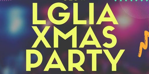 LGLIA CHRISTMAS PARTY AND 1ST ANNIVERSARY