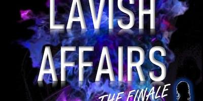 Lavish Affairs Finale