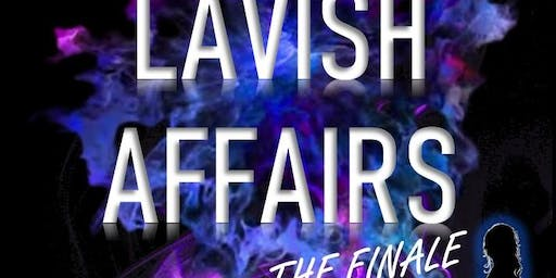 Lavish Affairs Finale