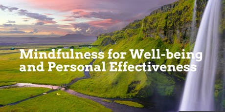 Mindfulness for Well-being and Personal Effectiveness  tickets