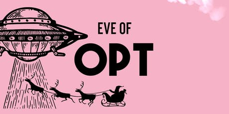 Eve of OPT tickets