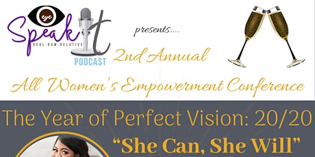 2020 She Can, She Will All Women's Empowerment Conference - Toast Yourself tickets