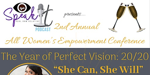2020 She Can, She Will All Women's Empowerment Conference - Toast Yourself