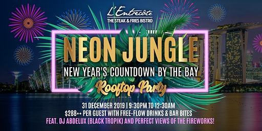 L'Entrecôte Customs House's NEON JUNGLE New Year's Countdown by the Bay