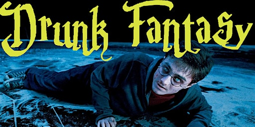 Drunk Fantasy: Harry Potter