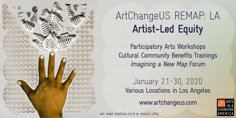 Equity Subsidy for Artists, Students, Cultural Organizers, and those with financial need: ArtChangeUS REMAP: LA Artist-Led Equity tickets