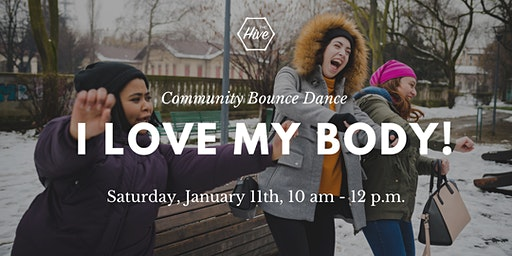I Love My Body! Dance Workshop