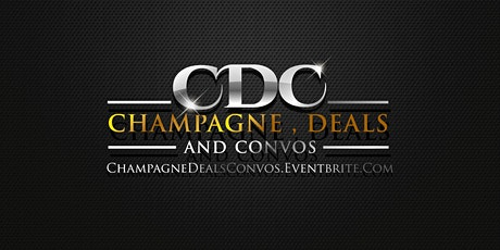 Champagne, Deals & Convo: A Networking Event For Entrepreneurs tickets