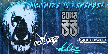 A Nightmare to Remember - Feat Zone 33, Smartyz, Woblz & More tickets