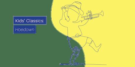 Kids' Classics: Hoedown tickets