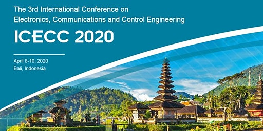 3rd International Conference on Electronics, Communications and Control Engineering (ICECC 2020)