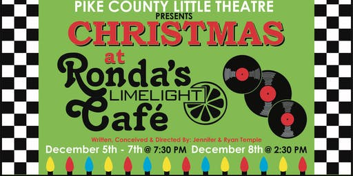 PCLT Presents: Christmas At Ronda's Limelight Cafe