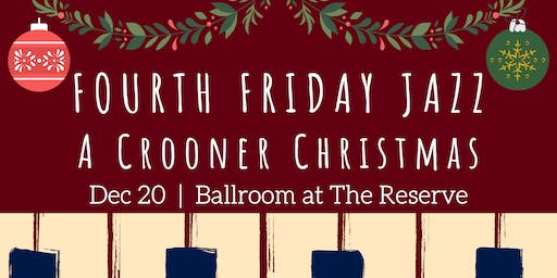 Fourth Friday Jazz: A Crooner Christmas