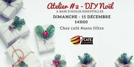 Atelier #2 - DIY Noël billets