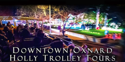 2019 Downtown Oxnard Holly Trolley Tours