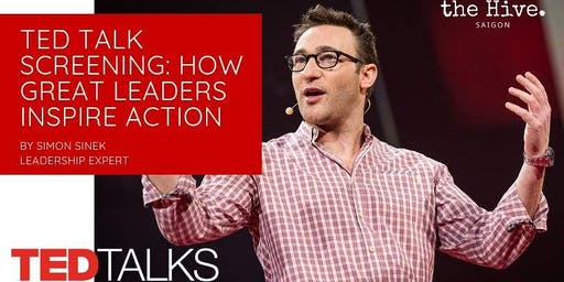 "TED Talk Screening: ""How great leaders inspire action"""