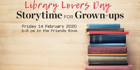 Library Lovers Day: Storytime for grown-ups tickets