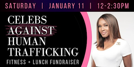 Celebs Against Human Trafficking Fitness Fundraiser tickets