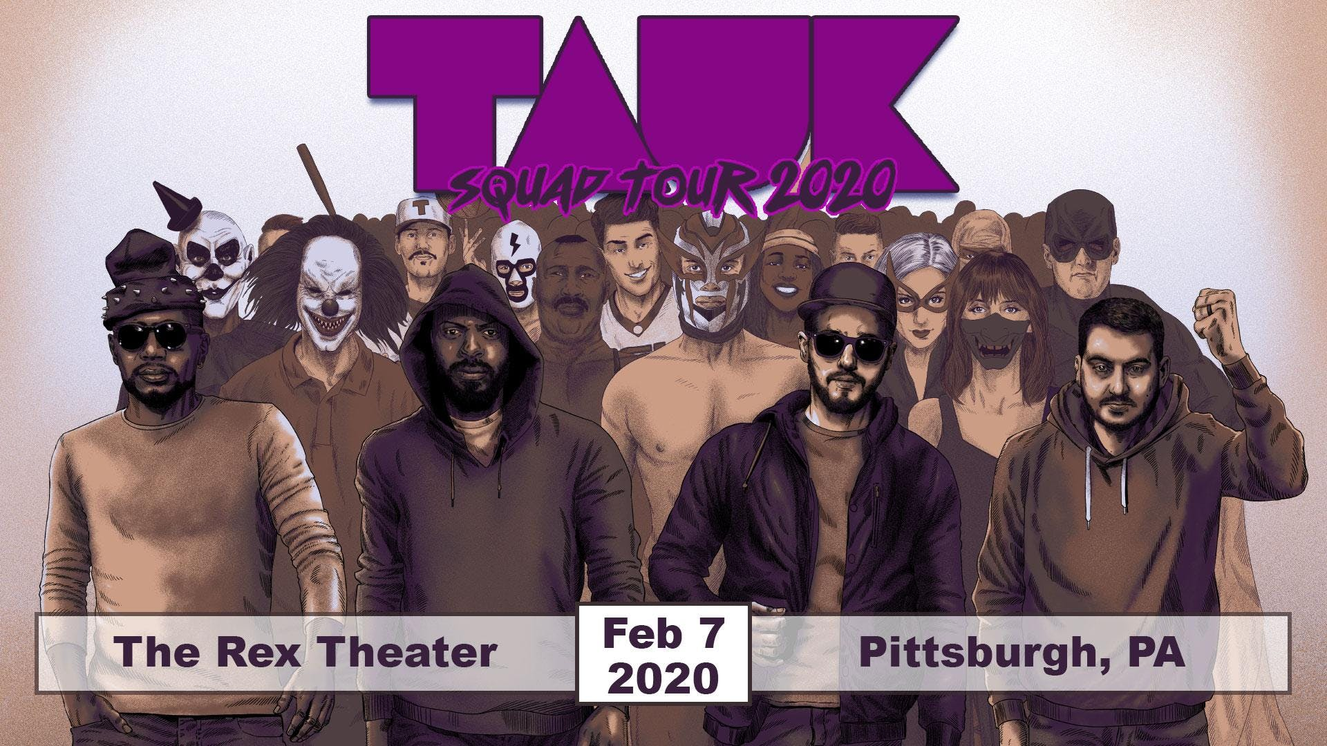Pittsburgh Events February 2020.Tauk Squad Tour 2020 Tickets The Rex Theater
