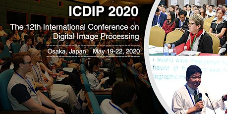 12th International Conference on Digital Image Processing (ICDIP 2020) tickets