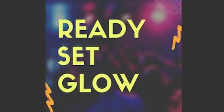 Ready Set Glow tickets