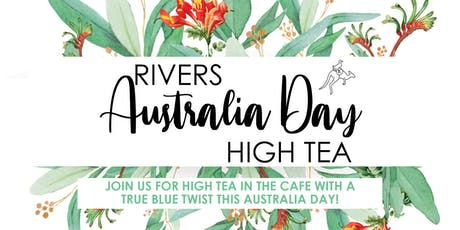 Rivers Australia Day High Tea tickets