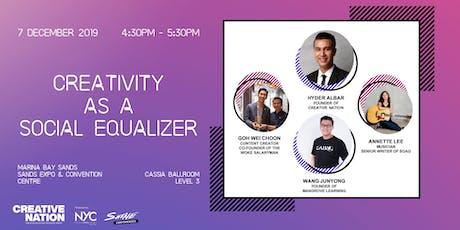 CREATIVE NATION: CREATIVITY AS A SOCIAL EQUALISER tickets