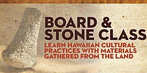 Board & Stone Orientation (Kalihi 2020)