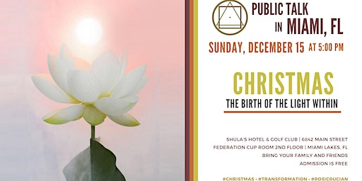 """Public Talk in Miami, FL - """"Christmas - The Birth of the Light within You"""""""