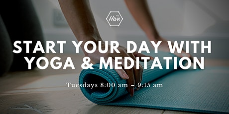 Start Your Day with Yoga and Meditation tickets