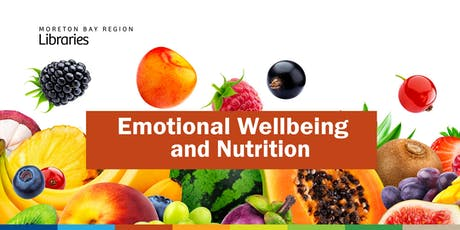 Emotional Wellbeing and Nutrition - Bribie Island Library tickets