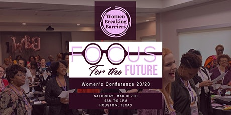 FOCUS FOR THE FUTURE  Conference Presented by Women Breaking Barriers tickets