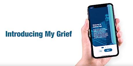 Information: MyGrief App tickets
