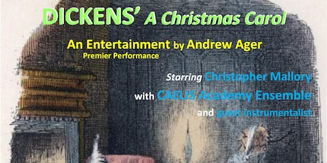 Dickens' A Christmas Carol: An Entertainment by An tickets