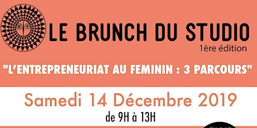 """Le brunch du studio : """"L'ENTREPRENEURIAT AU FEMININ : 3 PARCOURS"""""""